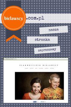 zaproszenie na naszą stronę  www.bielawscy.com.pl podróże, kulinaria, blog, fotografia, fotograf freelancer