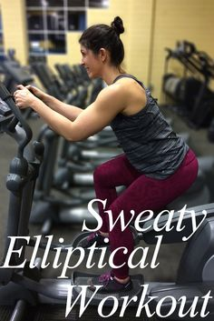 30 minute elliptical workout. Guaranteed to have your legs on fire and build that killer booty!