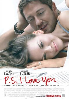 P.S I love you.  Love this movie