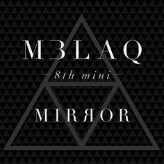 [Mini Album] MBLAQ – MIRROR [8th Mini Album] (MP3  iTunes Plus AAC M4A)