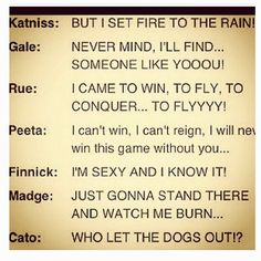 Hunger Games humor. This is hilarious! Especially Cato's...~OMG! that's so funny yet coincidental