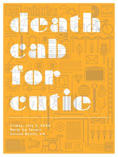 Death Cab for Cutie Concert Poster at the Belly Up Tavern- Solana Beach, Ca. July 2009 hand made two color silkscreen print poster measures 18 inches x 24 inches signed and numbered edition of 250 artist: Jason Munn