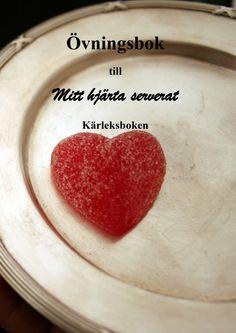 Övningsbok till mitt hjärta serverat av Maria Gylling - http://www.vulkanmedia.se/butik/psykologi/ovningsbok-till-mitt-hjarta-serverat-av-maria-gylling/