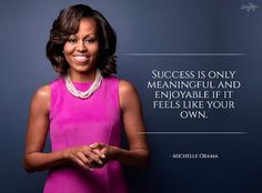 10 By Powerful Women Across The Globe - Youth inspirational women - Inspirational Quotes What Is Character, Michelle Obama Quotes, American First Ladies, Good Advice For Life, Inspirational Quotes For Women, Inspiring Quotes, Children Images, Happy Women, Woman Quotes