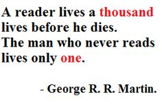 readers live a thousand lives