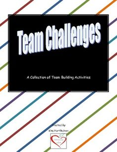 Team Challenges - A collection of team building activities Office Team Building Activities, Principal Ideas, Team Challenges, Staff Meetings, Icebreakers, Cooperative Learning, Community Building, Problem Solving Skills
