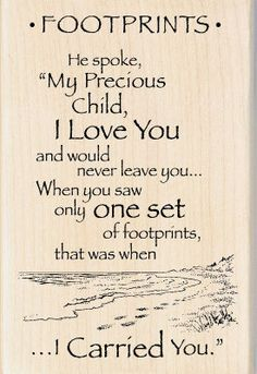Footprints...I love this and I have a pic of it hanging in my front room
