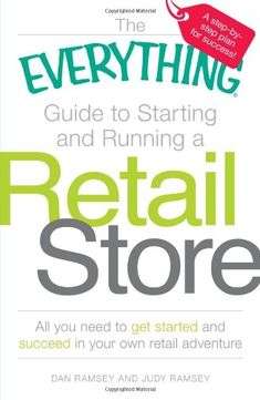 The Everything Guide to Starting and Running a Retail Store: All you need to get started and succeed in your own retail adventure by Dan Ramsey http://www.amazon.com/dp/1598697838/ref=cm_sw_r_pi_dp_xV0Oub12YZ1BJ