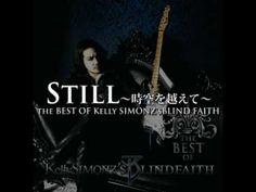 Still (2002) - Kelly SIMONZ's BLIND FAITH - YouTube