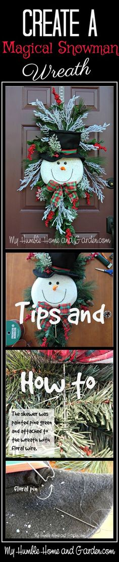 Tips and How To Create A Magical Snowman Wreath. Click through to find out How to make a snowman wreath step by step! Noel Christmas, Outdoor Christmas, Winter Christmas, Christmas Ornaments, Christmas Projects, Holiday Crafts, Snowman Wreath, Snowman Door, Snowman Crafts