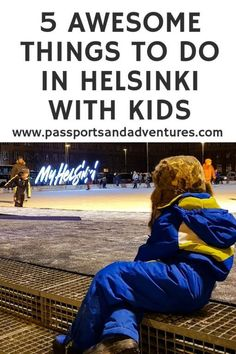 Helsinki was a city that surprised us. With so many things to do in Helsinki with kids, you'll never be short of ideas for entertaining them in the Finnish capital. Here are 5 awesome things to do in Helsinki with kids. Traveling With Baby, Travel With Kids, Family Travel, Traveling By Yourself, Europe Travel Tips, European Travel, Travel Advice, Travel Destinations, Travel Stuff