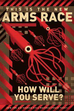 Kraken Arms Race Poster/Graphic Version by PaulSizer.deviantart.com on @DeviantArt