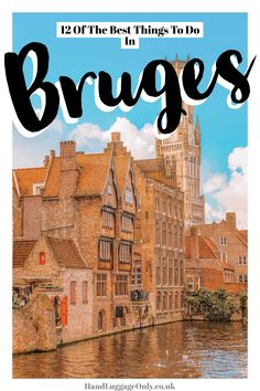 12 Of The Best Things To Do In Bruges, Belgium - Hand Luggage Only - Travel, Food & Photography Blog