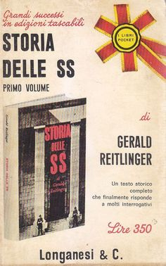 STORIA DELLE SS Volume I di Gerald Reitlinger 1968 Longanesi Editore