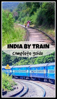India train travel backpackers' guide, all you need to know about