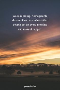 55 Beautiful Good Morning Quotes Sayings About Life 16