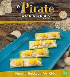 A Pirate Cookbook PDF By:Sarah L. Schuette Published on by Capstone Healthy Recipes For Weight Loss, Good Healthy Recipes, Healthy Foods To Eat, Healthy Eating, Simple Recipes, Amazing Recipes, Cookbook Pdf, Cookbook Recipes, Lunch Snacks