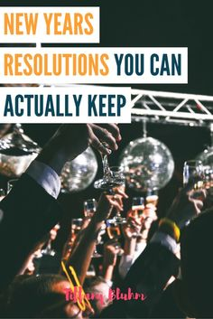New Years bring on new goals but most are done and gone by February. I propose resolutions you can actually stick with that build your life and faith.