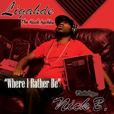 Ligahde – Where I Rather Be – feat. Nick B – [Official Music Video]