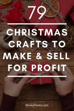 79 Easy Christmas Crafts to Make and Sell for Profit