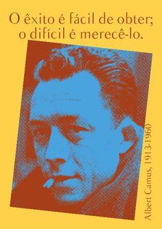 File:O êxito é fácil de obter; o difícil é merecê-lo. Albert Camus, 1913-1960-pt.svg