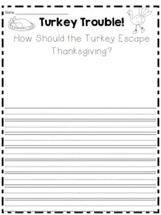 Fun turkey writing ideas. Could be fun to read gingerbread man first then have the kids write about how a turkey would escape.