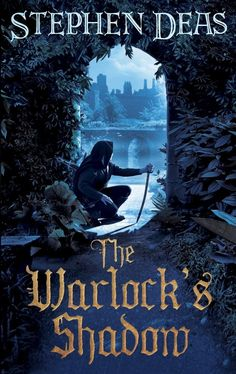 Amazon.com: The Warlock's Shadow eBook: Stephen Deas: Kindle Store