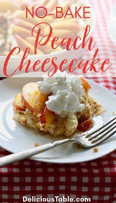 Sweet Whipped Cream, Whipped Cream Cheese, Cream Cheese Filling, Graham Cracker Dessert, Graham Cracker Crust, Graham Crackers, Peach Cheesecake, No Bake Cheesecake, Peach Crisp