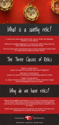 Why do we have relics? What are the three classes of relics? Learn all about saintly relics with this infographic!
