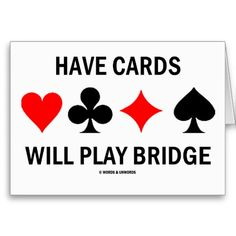 Have Cards Will Play Bridge Bridge Card Game, Duplicate Bridge, Game Gifts, Play Bridge, Card Party, Film Strip, Club Parties, Pillow Box, I Am Game