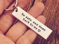 be safe and come back to me keychain - drive safe - travel - driver - trip - loved one - special gif