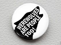 button  WEREWOLVES ARE PEOPLE TOO!