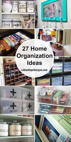 Top 27 Home Organization Ideas