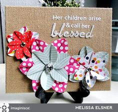 Other: Blessed Burlap Canvas - Simply create a lovely canvas with patterned paper flowers and stickers for a sentiment.