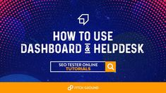 How To Use Dashboard & Helpdesk – SeoTesterOnline Tutorial Being Used, I Am Awesome, The Creator, Make It Yourself