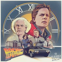 Maxime Souliers – Back to the Future 30th Anniversary Tribute | Geek Art – Art, Design, Illustration & Pop Culture ! | Art, Design, Illustration & Pop Culture !