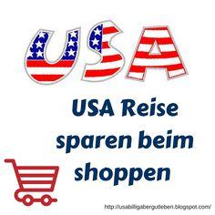 USA billig aber gut leben: USA Reise - Geld sparen beim shoppen