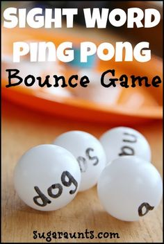 Sight word learning with a Ping Pong Bounce Game. By Sugar Aunts