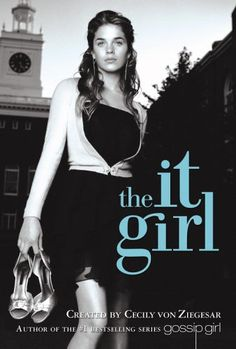 Bestseller Books Online The It Girl (It Girl #1) Cecily von Ziegesar $4  - http://www.ebooknetworking.net/books_detail-B0018SW9GQ.html