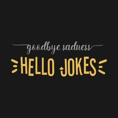 Check out this awesome 'Goodbye+Sadness+Hello+Jokes+Bo+Burnham' design on Youtuber Merch, Bo Burnham, Sadness, Company Logo, Jokes, Lol, Awesome, Check, T Shirt