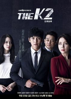 The (Hangul: 더 케이투; RR: Deo Keitu) is a 2016 South Korean television series starring Ji Chang-wook, Song Yun-ah, Im Yoona and Jo Sung-ha. It began airing on tvN every Friday and Saturday at (KST) on September Ji Chang Wook, The K2 Korean Drama, Korean Drama Movies, Korean Dramas, Drama Korea, K Pop, Kdramas To Watch, Top Drama, Drama Tv