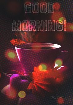 Блог Колибри: Good morning Good Morning Cards, Cute Good Morning, Good Morning World, Good Morning Friends, Good Morning Greetings, Morning Messages, Good Morning Quotes, Good Morning Beautiful Images, Morning Board