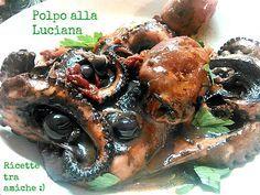 #Polpo alla Luciana #ricetta #napoletana #RicetteTraAmiche
