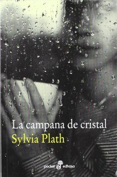 La campana de cristal (The Bell Jar) (Spanish Edition, Translated by Elena Rius) - Sylvia Plath (PRESENT)