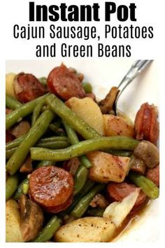 Instant Pot Cajun Sausage Potatoes and Green Beansa quick and easy one pot meal of cajun-style andouille sausage quartered red potatoes fresh green beans and sliced mushrooms. Drizzle the buttery broth over the potatoes for maximum flavor. Crock Pot Recipes, Cooking Recipes, Healthy Recipes, Pasta Recipes, Healthy Food, Steak Recipes, Caveman Diet Recipes, Seafood Recipes, Easy Instapot Recipes