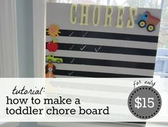 How to Make a Toddler Chore Board DIY.  Could do something like this easily with one of our existing chalkboards.