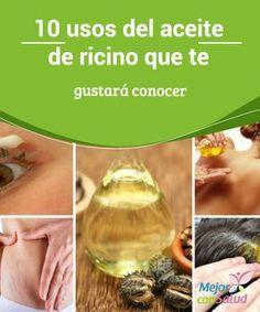 10 usos del aceite de ricino que te gustará conocer El aceite de ricino tiene propiedades medicinales y cosméticas que podemos aprovechar en casa. Te compartimos 10 formas de utilizarlo.