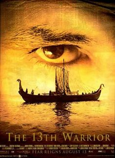 """""""The 13th Warrior"""" (1999)  My favorite Banderas film, based on a Michael Crichton book."""