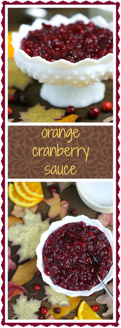 Tart and sweet with a hint of orange, this  cranberry sauce is Thanksgiving ready!