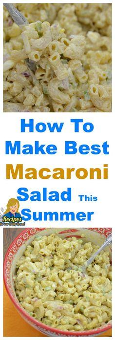 How To Make Best Macaroni Salad For Summer #Macaroni Salad #Salads
